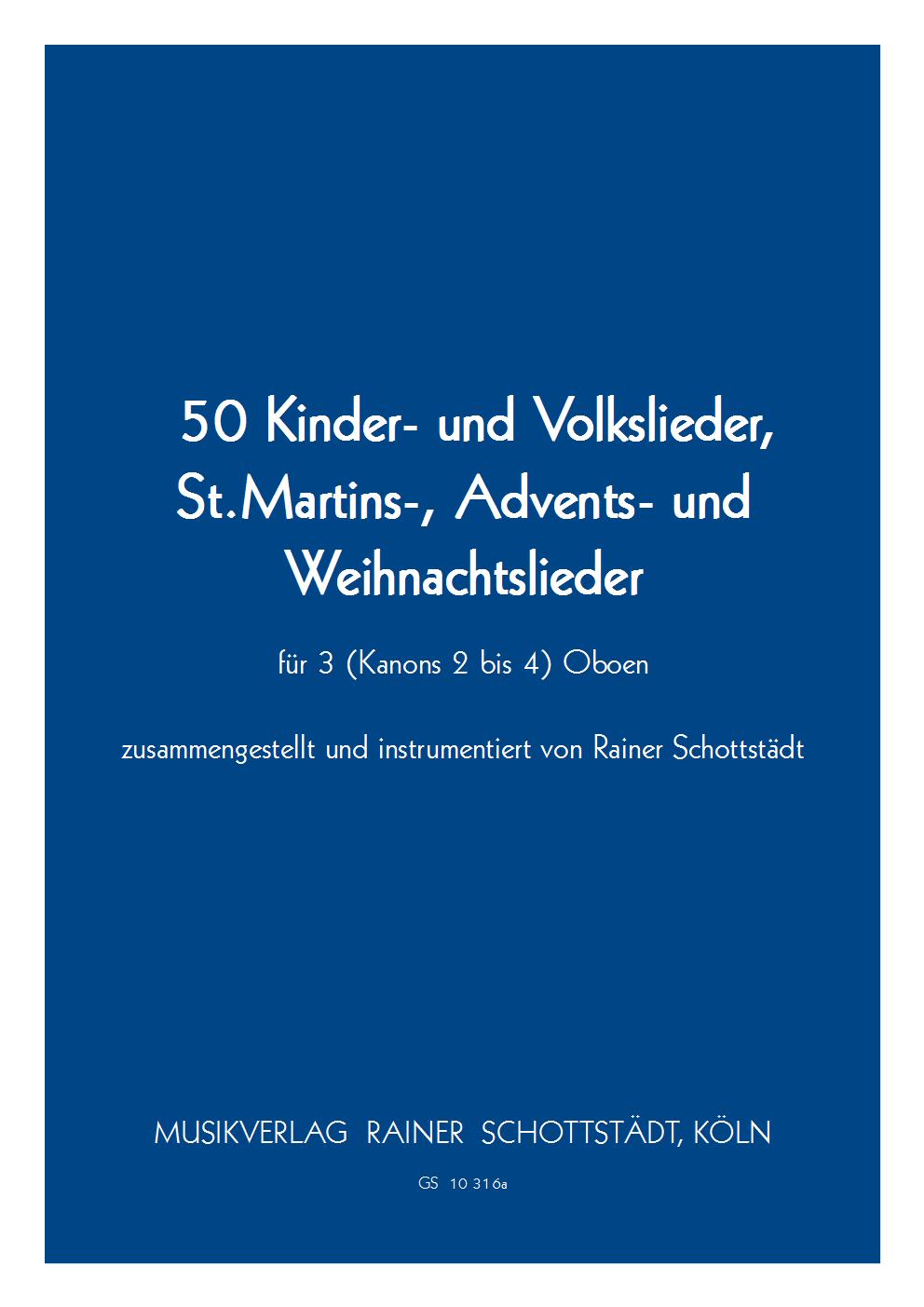 50 Kinder-, Volks-, St.Martins-, Advents- und Weihnachtslieder ...